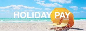 Rolled-up Holiday Pay Now Unlawful | An Employers Guide ...